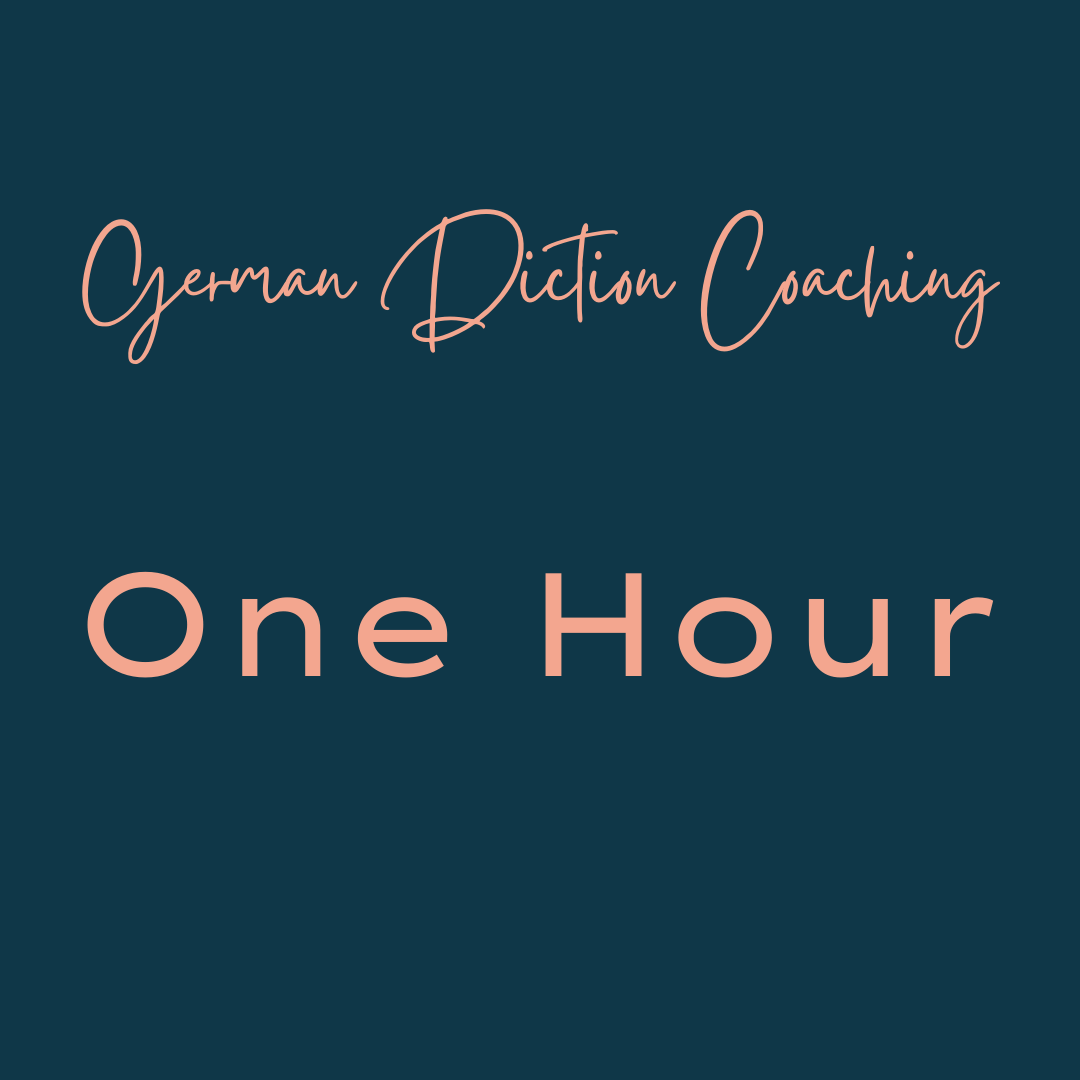 German Diction Coaching One Hour